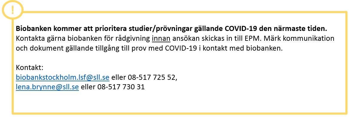 Snabbspår för COVID-19 hos biobanken